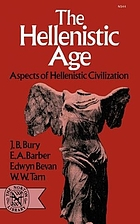 The Hellenistic age; aspects of Hellenistic civilization