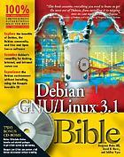 Debian GNU/Linux 3.1 bible
