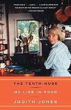 The tenth muse : my life in food