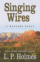 Singing wires : a western story