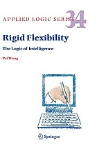 Rigid flexibility the logic of intelligence