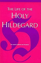 The life of the holy HildegardThe life of the holy Hildegard