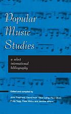 Popular music studies : a select international bibliography