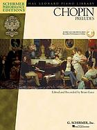 "Twentyfive preludes for the piano : opus 28-opus 45 : from the ""first critically revised collected edition"""
