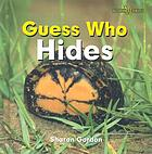 Guess who hides