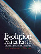 Evolution on planet earth : the impact of the physical environment