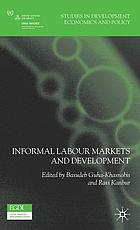 Informal labour markets and development