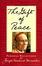The gift of peace : personal reflections