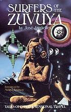 Surfers of the Zuvuya : tales of interdimensional travel