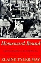 Homeward bound : American families in cold war era