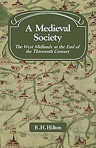 A medieval society; the West Midlands at the end of the thirteenth century