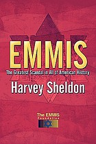 Emmis : the greatest scandal in all of American history