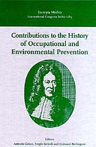 Contributions to the history of occupational and environmental prevention