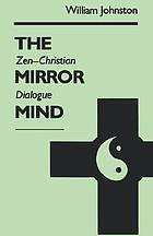 The mirror mind : spirituality and transformation