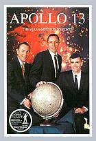 Apollo 13 : the NASA mission reports