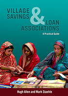 Village savings and loan associations : a practical guide
