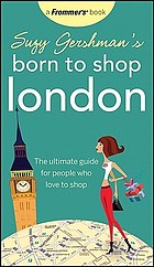 London : the ultimate guide for people who love to shop