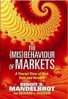 The (mis)behaviour of markets : a fractal view of risk, ruin and reward