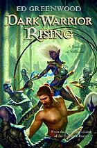 Dark warrior rising : a novel of Niflheim