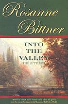 Into the valley : the settlers