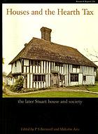 Houses and the hearth tax : the later Stuart house and society