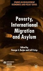 Poverty, international migration, and asylum