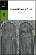 Francis & Clare of Assisi : selected writings