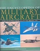 The encyclopedia of military aircraft