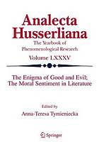 The enigma of good and evil the moral sentiment in literature