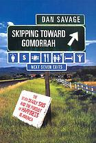 Skipping towards Gomorrah : the seven deadly sins and the pursuit of happiness in America