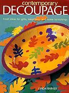 Contemporary decoupage