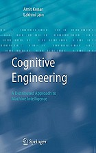 Cognitive engineering : a distributed approach to machine intelligence