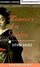 Memoirs of a geisha [a novel