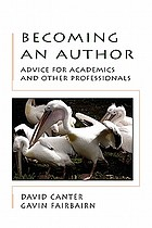 Becoming an author : advice for academics and other professionals