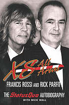 XS all areas : the Status Quo Autobiography