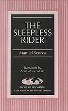 The sleepless rider