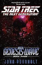 The genesis wave