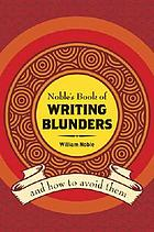 Noble's book of writing blunders and how to avoid them