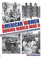 American women during World War II : an encyclopedia