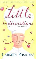 Little indiscretions : a novel