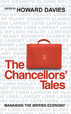 The chancellors' tales : managing the British economy