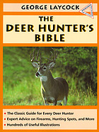 The deer hunter's bible