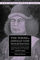 The poems of Oswald von Wolkenstein : an English translation of the complete works (1376/77-1445)