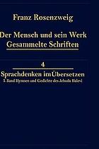Jehuda Halevi : fünfundneunzig Hymnen und Gedichte : Deutsch und Hebräisch : mit einem Vorwort und mit Anmerkungen