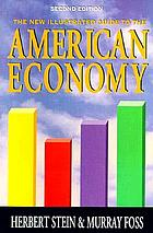 The new illustrated guide to the American economy