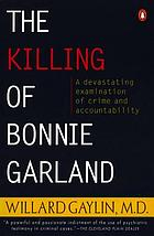 The killing of Bonnie Garland : a question of justice