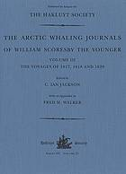The Arctic whaling journals of William Scoresby the Younger. 3 The @voyages of 1817, 1818 and 1820