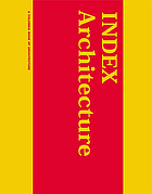 Index architecture : a Columbia book of architecture