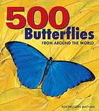 500 butterflies : butterflies from around the world