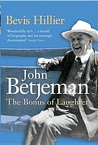 Betjeman : the bonus of laughter